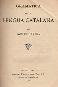 obra firmada como Pompeyo Fabra, y escrita en castellano.