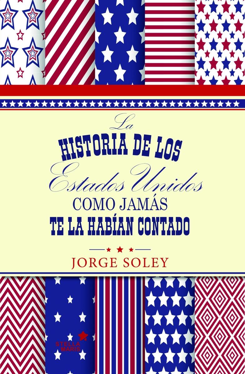 """Un libro imprescindible: """"La historia de los EEUU como"""