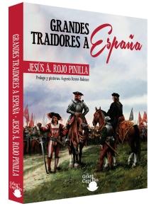 Portada-Grandes-Traidores-de-España-Jesus-A-Riojo-Pinilla-El-Gran-Capiten-Ediciones.jpg