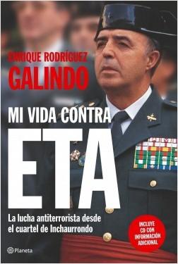 portada_mi-vida-contra-eta_enrique-rodriguez-galindo_201505261024.jpg