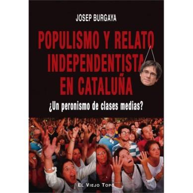 populismo-y-relato-independentista-en-cataluna-9788417700577
